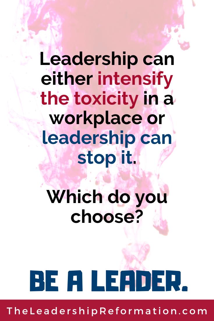 Leadership Quote Leadership Toxic Workplace Positive Leadership(5)