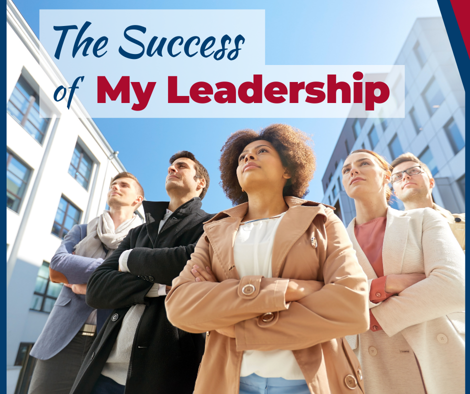 Success of My Leadership