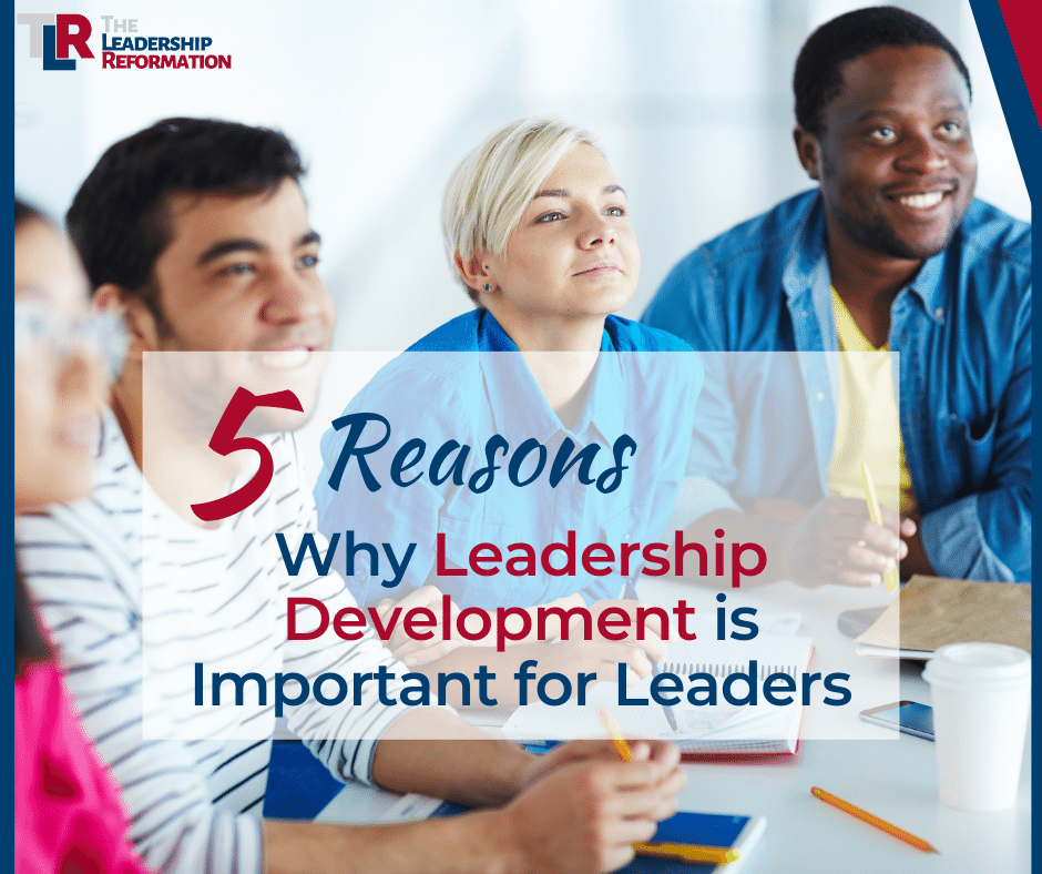 Image that shows the title for the blog post: 5 Reasons why leadership development and training is important for leaders