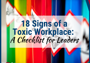 18 Signs of a Toxic Workplace Checklist(1)