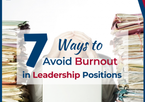 Image with Title of the post written on it:7 Ways to Avoid Burnout in Leadership Burnout